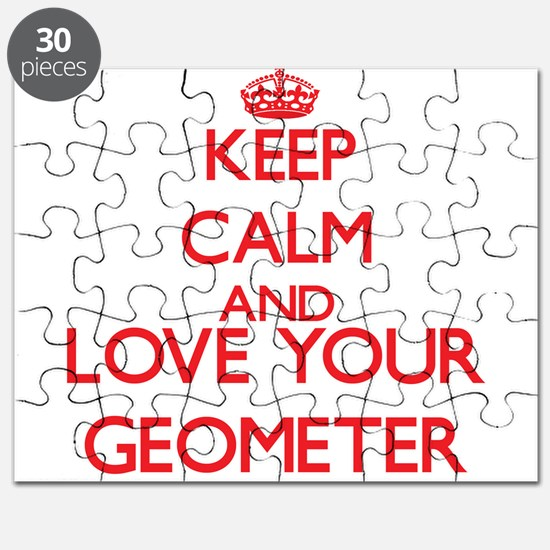 Keep Calm and love your Geometer Puzzle