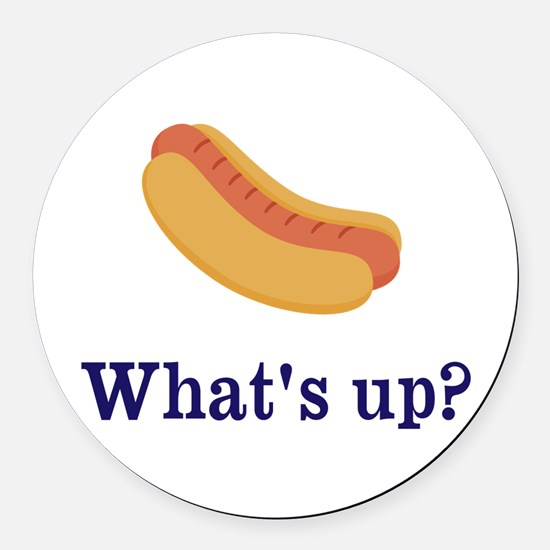 Whats up (Hot) Dog Funny Round Car Magnet