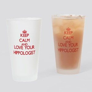 Keep Calm and love your Hippologist Drinking Glass