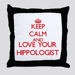 Keep Calm and love your Hippologist Throw Pillow