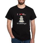 I Love Weddings Dark T-Shirt