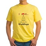 I Love Weddings Yellow T-Shirt