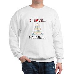 I Love Weddings Sweatshirt