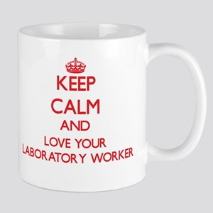 Keep Calm and love your Laboratory Worker Mugs