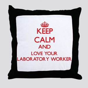 Keep Calm and love your Laboratory Wo Throw Pillow
