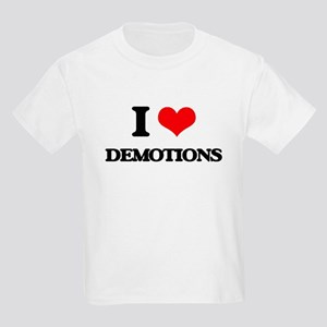 I Love Demotions T-Shirt