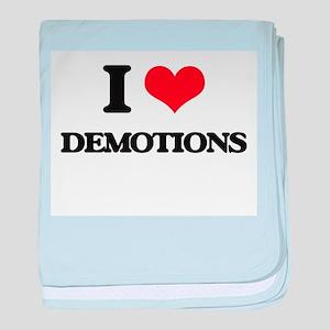 I Love Demotions baby blanket