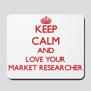 Keep Calm and love your Market Researche Mousepad