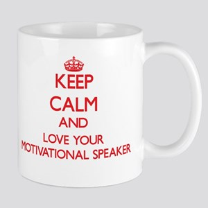 Keep Calm and love your Motivational Speaker Mugs