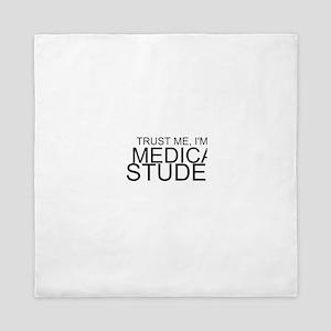 Trust Me, I'm A Medical Student Queen Duvet