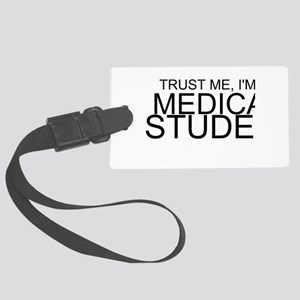 Trust Me, I'm A Medical Student Luggage Tag