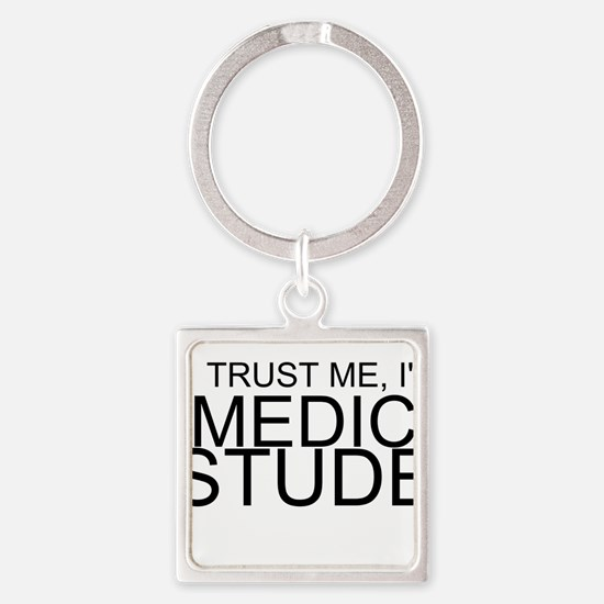 Trust Me, I'm A Medical Student Keychains
