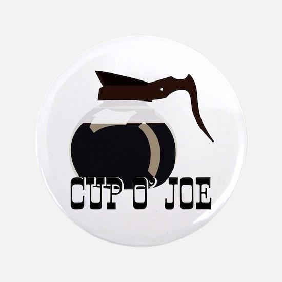 """Cup O Joe 3.5"""" Button"""