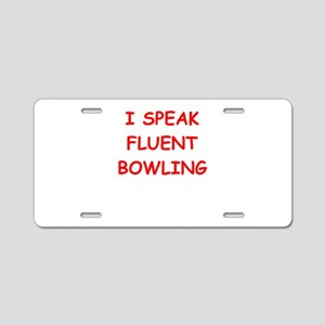 i love bpwling Aluminum License Plate