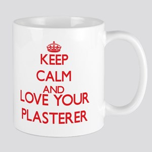 Keep Calm and love your Plasterer Mugs