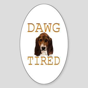 Dawg Tired Basset Oval Sticker