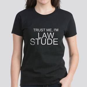 Trust Me, I'm A Law Student T-Shirt