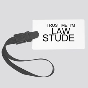 Trust Me, I'm A Law Student Luggage Tag