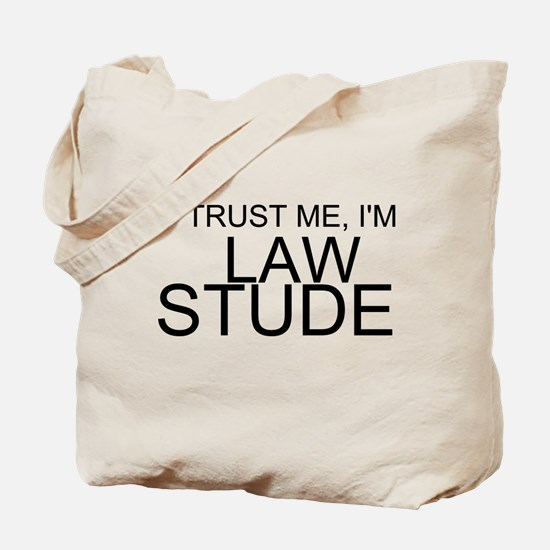 Trust Me, I'm A Law Student Tote Bag