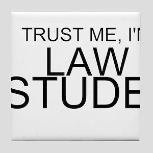 Trust Me, I'm A Law Student Tile Coaster