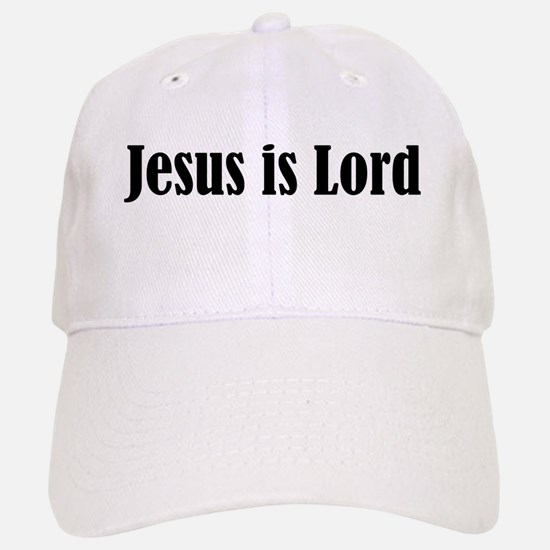 Jesus is Lord Baseball Baseball Baseball Cap
