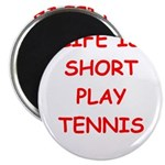 i love tennis Magnets