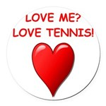 i love tennis Round Car Magnet