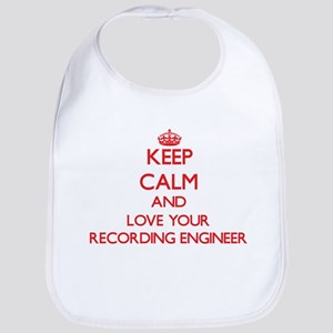 Keep Calm and love your Recording Engineer Bib