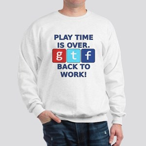 "A Social Media Critic's ""Play Time"" is  Sweatshirt"