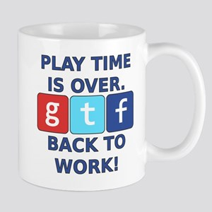 "A Social Media Critic's ""Play Time"" is  Mug"