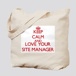 Keep Calm and love your Site Manager Tote Bag