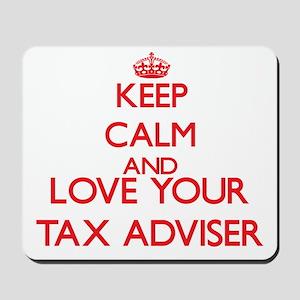 Keep Calm and love your Tax Adviser Mousepad