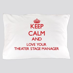 Keep Calm and love your Theater Stage Pillow Case