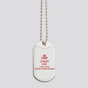 Keep Calm and love your Theater Stage Man Dog Tags