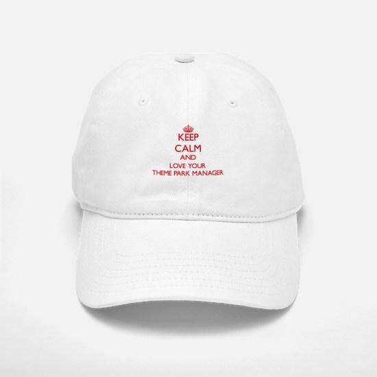 Keep Calm and love your Theme Park Manager Baseball Baseball Cap
