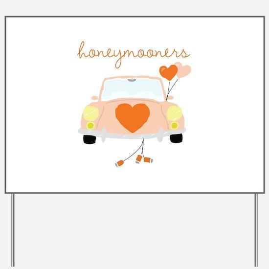 Honeymooners Yard Sign