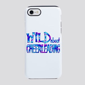 Wild About Cheerleading iPhone 7 Tough Case