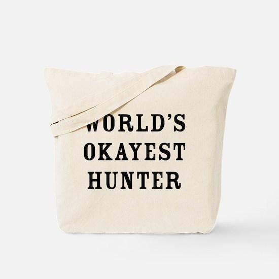 World's Okayest Hunter Tote Bag