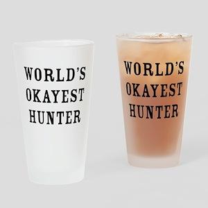 World's Okayest Hunter Drinking Glass