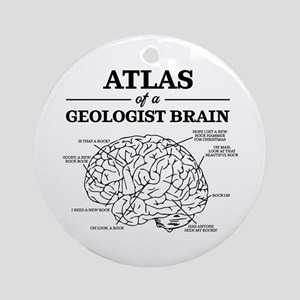 Atlas of a Geologist Brain Round Ornament