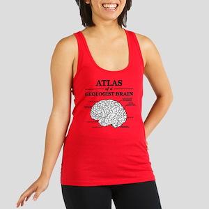 Atlas of a Geologist Brain Racerback Tank Top