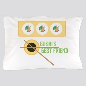 Sushi's Best Friend Pillow Case