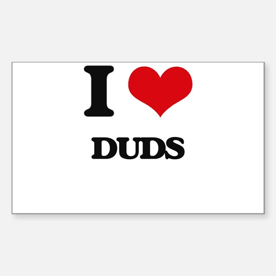 I Love Duds Decal