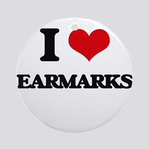 I love Earmarks Ornament (Round)