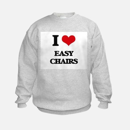 I love Easy Chairs Sweatshirt