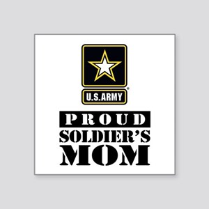 "Proud Soldier's Mom Square Sticker 3"" x 3"""