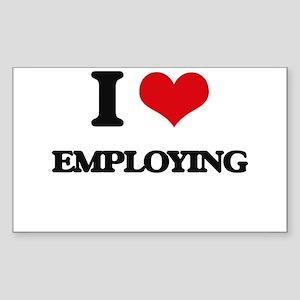 I love Employing Sticker