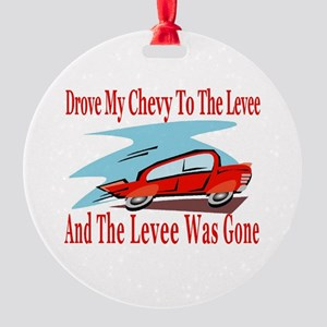 Drove My Chevy Round Ornament