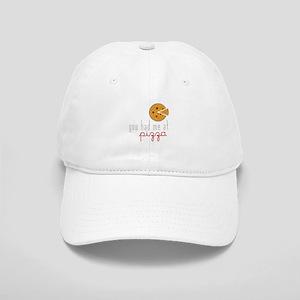 Had Me at Pizza Baseball Cap
