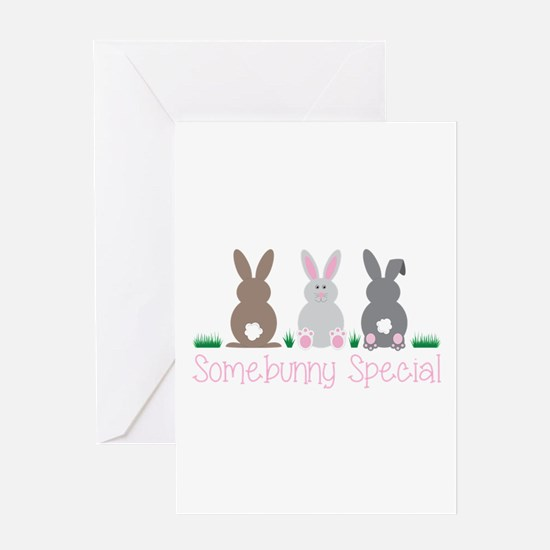 Somebunny Special Greeting Cards